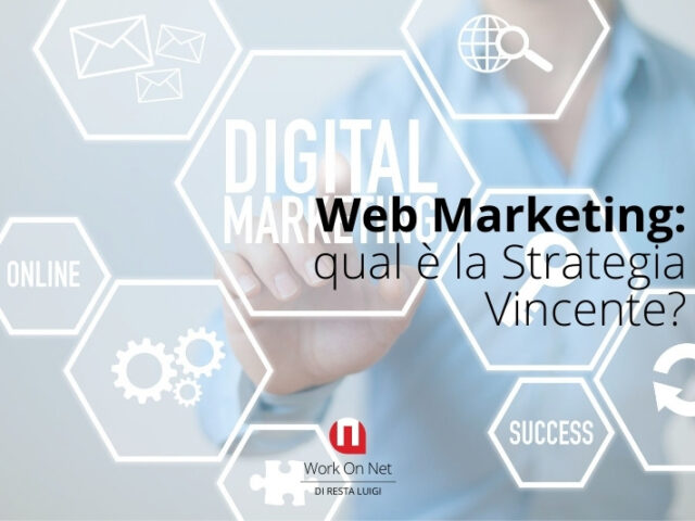 Web Marketing: qual è la Strategia Vincente?